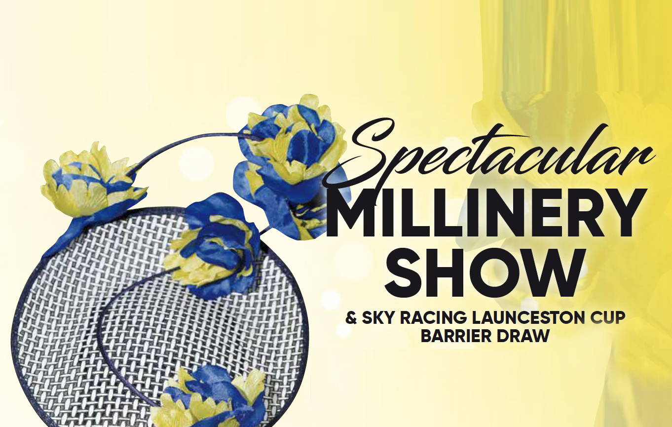 2019 Sky Racing Launceston Cup Barrier Draw & Millinery Show
